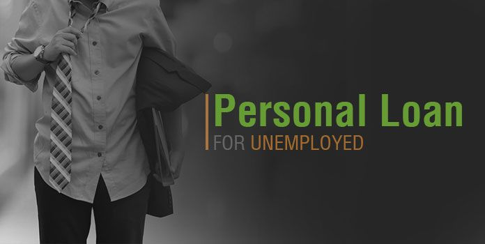 Can I get a personal loan if I am unemployed