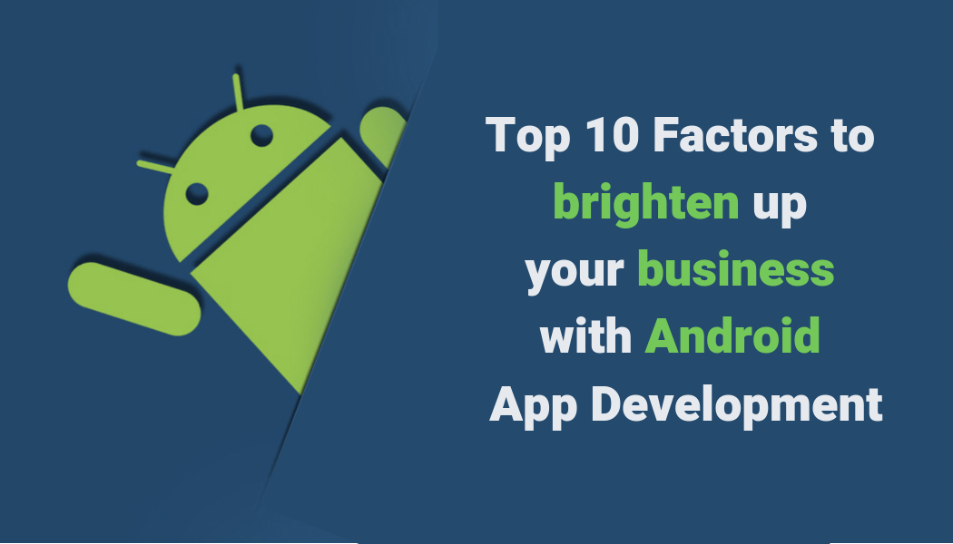 Top 6 Advantages Of Android Applications For Ecommerce Businesses