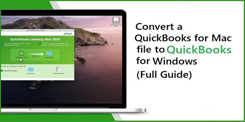 Convert QuickBooks File from Mac to Windows – How to Do?