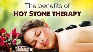 The Benefits of Hot Stone Therapy
