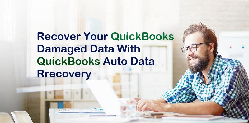Recover Lost Data Files Using QuickBooks Auto Data Recovery
