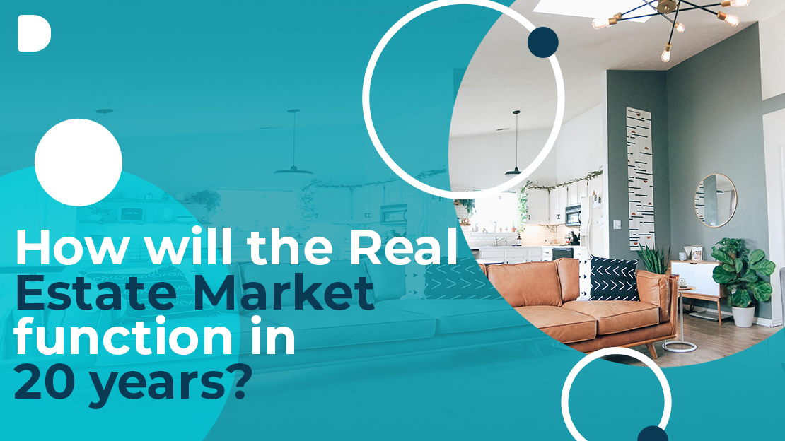 How_Will_The_Real_Estate_Market_Function_In_20_Years.