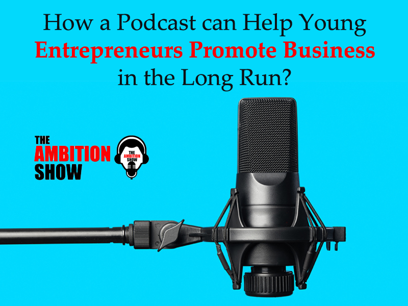 Best Podcast for Young Entrepreneurs
